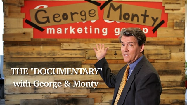 "George & Monty ""The Documentary"""