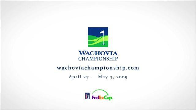 Wachovia Championship – 2008-09 Promo
