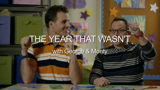 The Year That Wasn't w/ George & Monty
