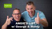 Angie's List w/ George & Monty